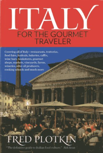 Italy for the Gourmet Travel 5th ed. by Fred Plotkin