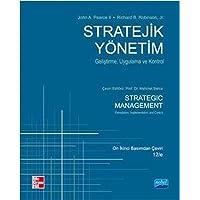 Stratejik Yönetim: Geliştirme, Uygulama ve Kontrol