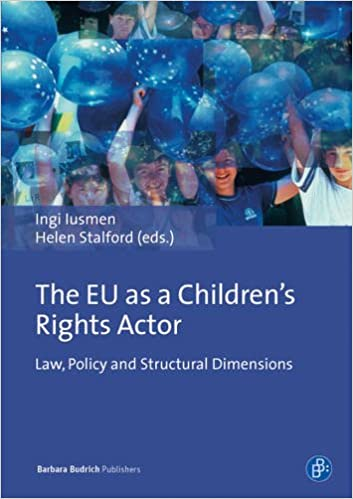 Book EU as a Children's Rights Actor: Law, Policy and Structural Dimensions