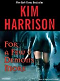 Kyпить For a Few Demons More (The Hollows, Book 5) на Amazon.com