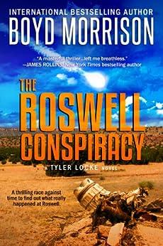 The Roswell Conspiracy: Tyler Locke 3 (An International Thriller) by [Morrison, Boyd]