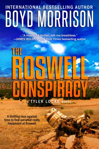 The Roswell Conspiracy: Tyler Locke 3 (An International Thriller) by [Morrison, Boyd]