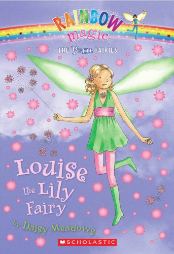 Petal Fairies #3: Louise the Lily Fairy: A Rainbow Magic Book