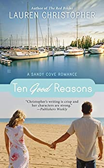 Ten Good Reasons (A Sandy Cove Romance) by [Christopher, Lauren]