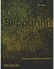 Slippurinn: Recipes and Stories from Iceland