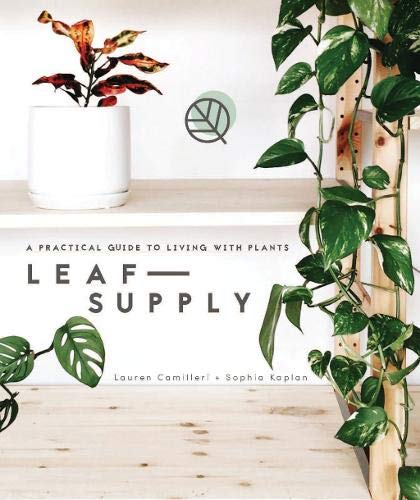 Download Leaf Supply: A Guide to Keeping Happy House Plants ebook