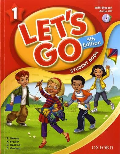Let's Go 1 Student Book with Audio CD: Language Level: Beginning to High Intermediate. Interest Level: Grades K-6. Approx. Reading Level: K-4