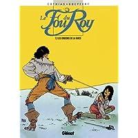 FOU DU ROY T03 : LES DINDONS DE LA FARCE