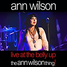 Live at the Belly Up: The Ann Wilson Thing!