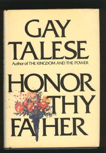 Gay Talese Reader - Honor Thy Father