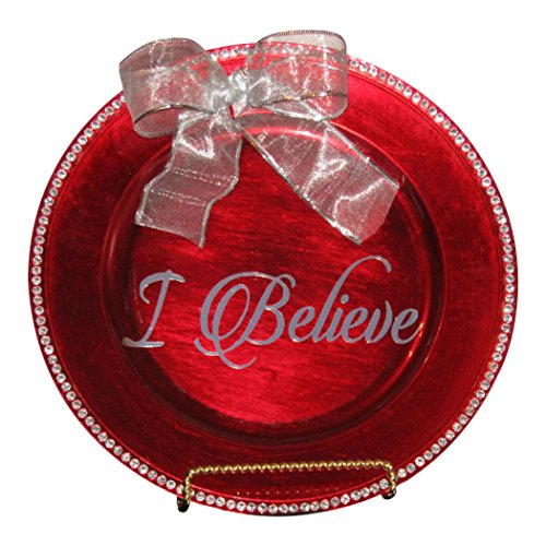 "An Elegant ""I Believe"" Candy Red Charger Plate With Rhinestones Like Diamonds Around Border. 13"" dia."