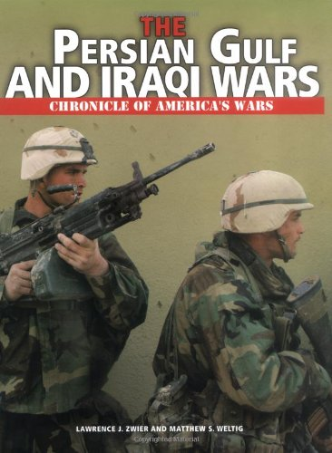 Download The Persian Gulf and Iraqi Wars (Chronicle of America's Wars) pdf
