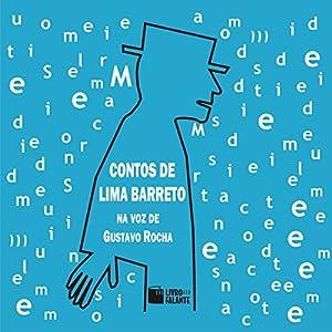Contos de Lima Barreto [Tales of Lima Barreto] Audiobook
