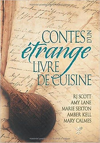 Contes D Un Etrange Livre De Cuisine French Edition Rj