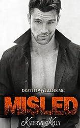 Misled (Death Dwellers MC Book 1)