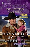 Branded by the Sheriff, Delores Fossen, 0373888848