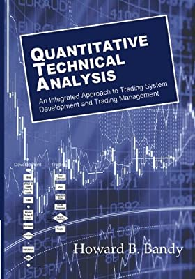 Quantitative Technical Analysis: An integrated approach to ...