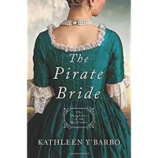 The Pirate Bride: Daughters of the Mayflower - Book 2