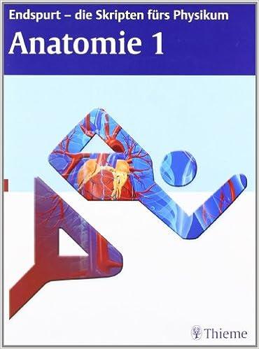 Endspurt - die Skripten furs Physikum [Anatomie 1] - - ZASTITA ...