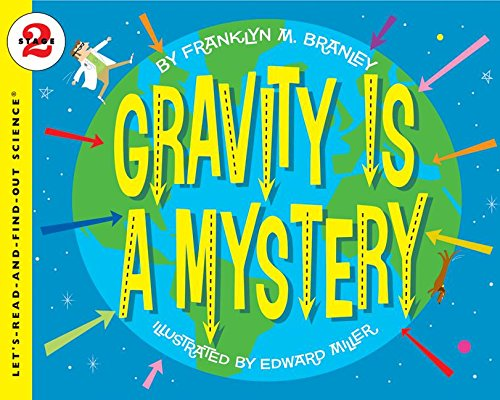 Download Gravity Is a Mystery (Let's-Read-and-Find-Out Science 2) PDF