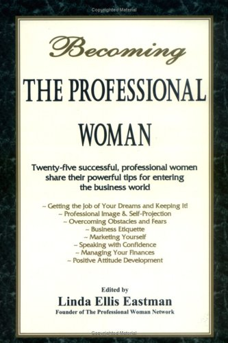 Becoming the Professional Woman
