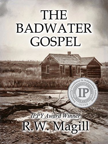 The Badwater Gospel (The Badwater Series Book 1) by [Magill, R.W.]