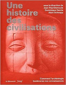 Amazon Fr Une Histoire Des Civilisations Jean Paul