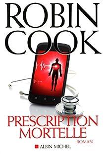 Prescription mortelle par Cook