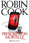 Prescription mortelle par Cook