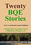 img - for Twenty BQE Stories: A Sample of the One-Minute Stories at BQEStories.Wordpress.Com book / textbook / text book