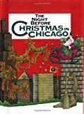 The Night Before Christmas in Chicago, Catherine Smith, 0879054883