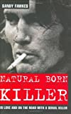 Natural Born Killer, Sandy Fawkes, 1844540243