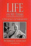 Life on My Terms, Norman E. Levan and Gordon Cohn, 1450270662