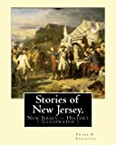 img - for Stories of New Jersey. By: Frank R. Stockton: New Jersey -- History (illustrated) book / textbook / text book