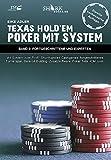 Texas Hold'em - Poker mit System: Band 2: Fortgeschrittene und Experten
