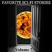 Favorite Science Fiction Stories: Volume 7 | Harry Harrison, H. P. Lovecraft, Mauri Wolf, Lester del Rey, Peter Bailey, Walter Miller Jr., Jack Eagan