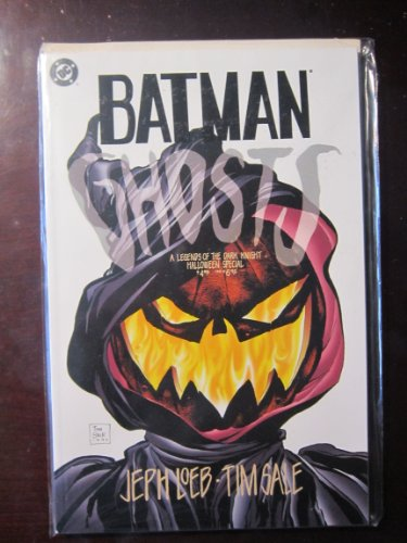 BATMAN : GHOSTS; A Legends of the Dark Knight Halloween Special