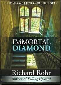 Immortal diamond richard rohr used