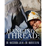 Hanging By a Thread: Afghan Women's Rights and Security Threats
