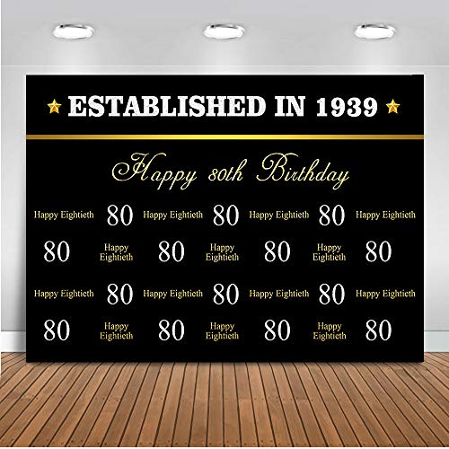 Mehofoto Happy 80th Birthday Gold Backdrop Black Gold Step and Repeat Photography Backdrop 7x5ft Vinyl Established in 1939 80th Birthday Party Banner Backdrops ()