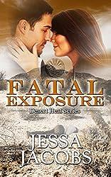 Fatal Exposure (Desert Heat Book 1)