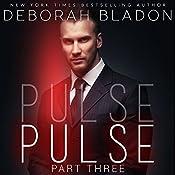 PULSE - Part Three | Deborah Bladon
