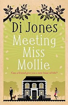 Meeting Miss Mollie by [Jones, Di]