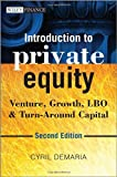 Introduction to Private Equity, Cyril Demaria, 1118571924