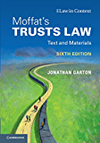 Moffat's Trusts Law: Text and Materials