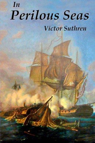 In Perilous Seas (Paul Gallant Saga) (Volume 3) ebook