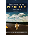 The Practical Pendulum Series: Volumes 1-4