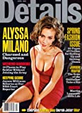 img - for Details Magazine - April 1999 (Alyssa Milano) book / textbook / text book