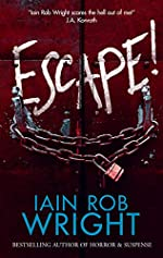 Escape! : A Novel of Horror & Suspense