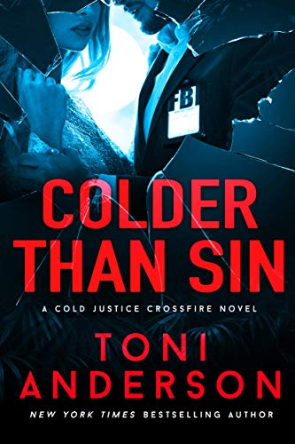 Colder Than Sin (Cold Justice - Crossfire: FBI Romantic Suspense Book 2) by [Anderson, Toni]